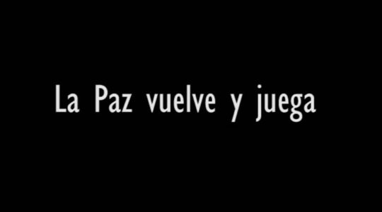 La Paz vuelve y juega - Role: Editor
